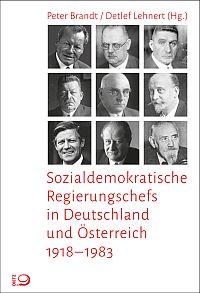 Sozialdemokratische Regierungschefs in Deutschland und Österreich 1918-1983