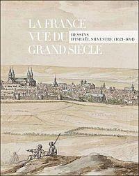 La France vue du Grand Siècle