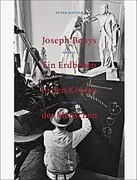 Joseph Beuys. Ein Erdbeben in den Köpfen der Menschen