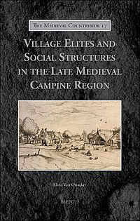Village Elites and Social Structures in the Late Medieval Campine Region
