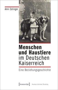 Menschen und Haustiere im Deutschen Kaiserreich