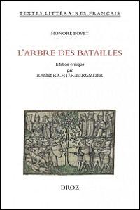 Honoré Bovet: L'arbre des batailles