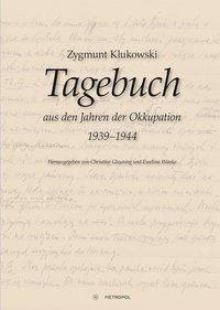 Tagebuch aus den Jahren der Okkupation 1939-1944