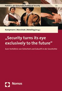 """Security turns its eye exclusively to the future"""