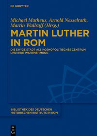 Martin Luther in Rom