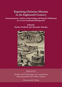 Reporting Christian Missions in the Eighteenth Century