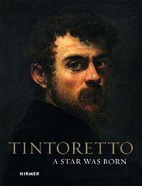 Tintoretto - A Star was born