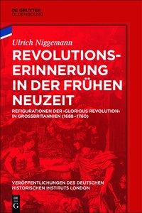 Revolutionserinnerung in der Frühen Neuzeit