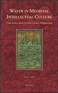 Water in Medieval Intellectual Culture