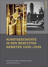 Kunstgeschichte in den besetzten Gebieten 1939-1945