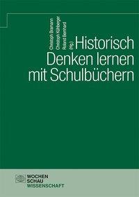Historisch Denken lernen mit Schulbüchern
