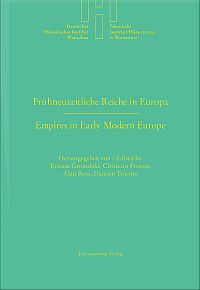 Frühneuzeitliche Reiche in Europa / Empires in Early Modern Europe