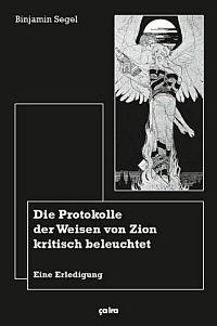 Die Protokolle der Weisen von Zion kritisch beleuchtet