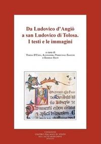 Da Ludovico d'Angiò a san Ludovico di Tolosa. I testi e le immagini