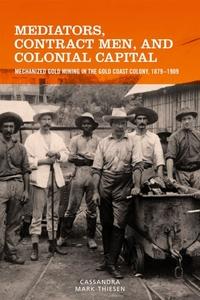 Mediators, Contract Men, and Colonial Capital