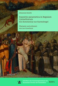 Expositio paraenetica in Regulam Carmelitarum
