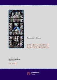 Das Statutenbuch des Stiftes Xanten