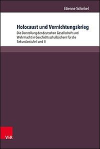 Holocaust und Vernichtungskrieg