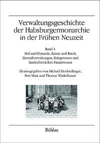 Verwaltungsgeschichte der Habsburgermonarchie in der Frühen Neuzeit
