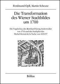 Die Transformation des Wiener Stadtbildes um 1700
