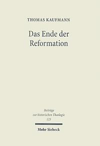 Das Ende der Reformation