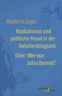 Kapitalismus und politische Moral in der Zwischenkriegszeit