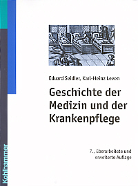 Geschichte der Medizin und der Krankenpflege