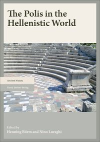 The Polis in the Hellenistic World