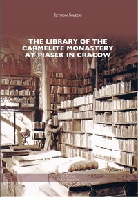 The Library of the Carmelite Monastery at Piasek in Cracow