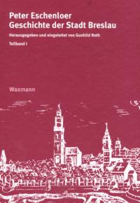 Geschichte der Stadt Breslau
