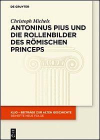Antoninus Pius und die Rollenbilder des römischen Princeps