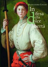 In difesa della «dolce libertà»