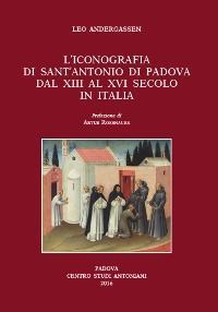 L�iconografia di sant'Antonio di Padova dal XIII al XVI secolo in Italia