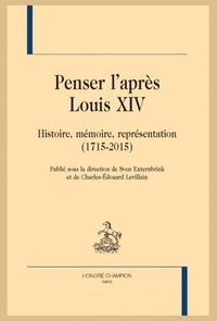 Penser l'apres Louis XIV