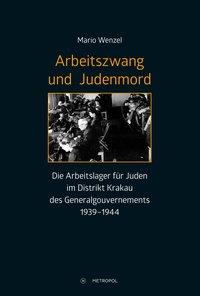 Arbeitszwang und Judenmord