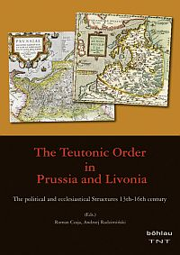 The Teutonic Order in Prussia and Livonia