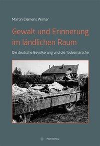 Gewalt und Erinnerung im ländlichen Raum