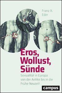 Eros, Wollust, Sünde
