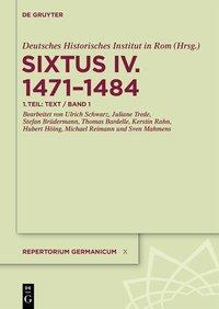Verzeichnis der in den Registern und Kameralakten Sixtus' IV. vorkommenden Personen, Kirchen und Orte des Deutschen Reiches, seiner Diözesen und Territorien 1471-1484