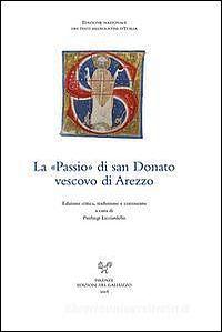 """La """"Passio"""" di san Donato vescovo di Arezzo"""