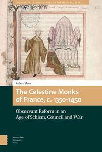 The Celestine Monks of France, c.1350-1450