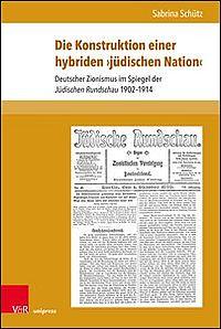 """Die Konstruktion einer hybriden """"jüdischen Nation"""""""