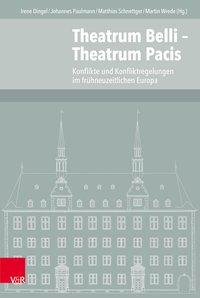 Theatrum Belli - Theatrum Pacis
