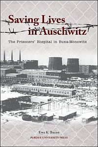 Saving Lives in Auschwitz