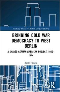 Bringing Cold War Democracy to West Berlin