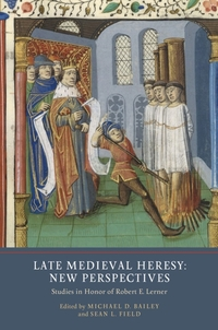 Late Medieval Heresy - New Perspectives