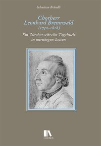 Chorherr Leonhard Brennwald (1750-1818)