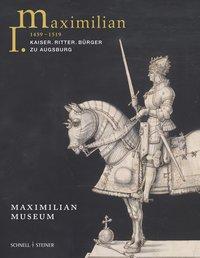 Maximilian I. (1459-1519)