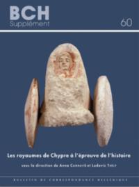 Les royaumes de Chypre � l'�preuve de l'histoire