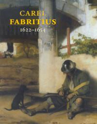 Carel Fabritius 1622-1654. Das Werk